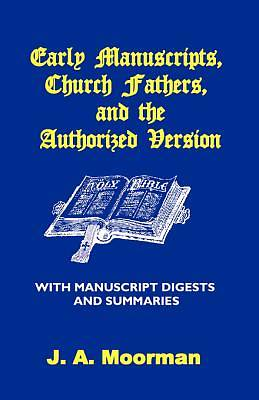 Early Manuscripts, Church Fathers, and the Authorized Version [Adobe Ebook]