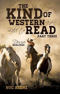 Picture of The Kind of Western I'd Like to Read- Part Three