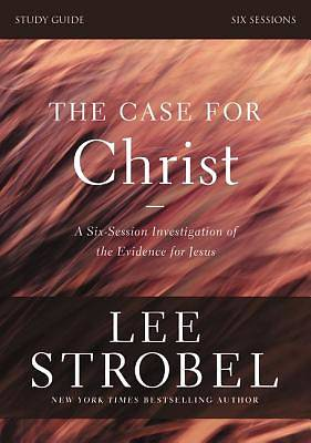 The Case for Christ Revised Study Guide with DVD