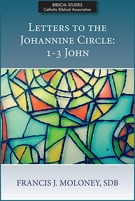 Picture of Letters to the Johannine Circle