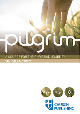 Pilgrim - Church and Kingdom