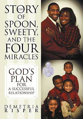 Picture of The Story of Spoon, Sweety, and the Four Miracles