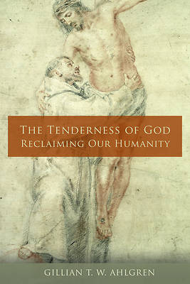 Picture of The Tenderness of God