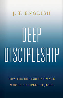 Picture of Deep Discipleship