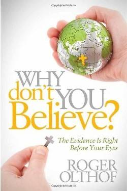 Why Dont You Believe?