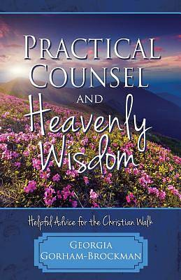 Picture of Practical Counsel and Heavenly Wisdom