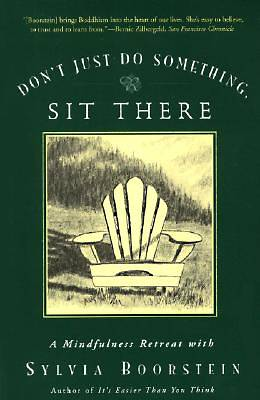 Dont Just Do Something, Sit There