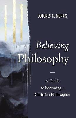 Picture of Believing Philosophy