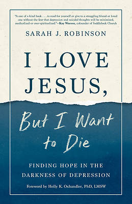 Picture of I Love Jesus, But I Want to Die