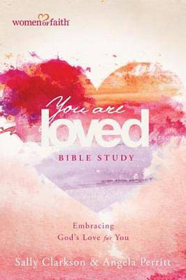 You Are Loved Bible Study [ePub Ebook]