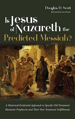 Picture of Is Jesus of Nazareth the Predicted Messiah?