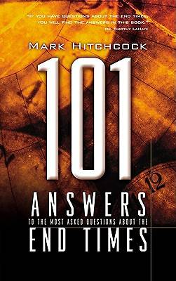 Picture of 101 Answers to the Most Asked Questions about the End Times
