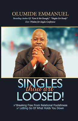 Singles Thou Art Loosed!