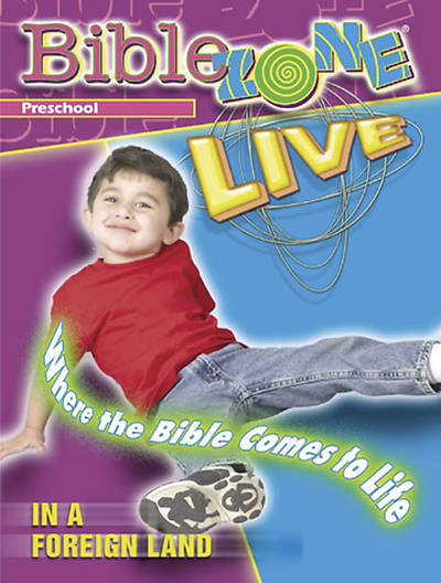 BibleZone Live! Preschool Teacher Book In a Foreign Land
