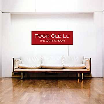 Poor Old Lu - The Waiting Room CD