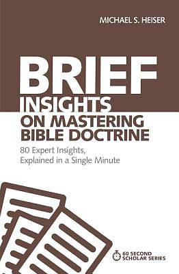 Picture of Brief Insights on Mastering Bible Doctrine