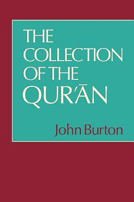 The Collection of the Quran
