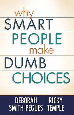 Why Smart People Make Dumb Choices [ePub Ebook]