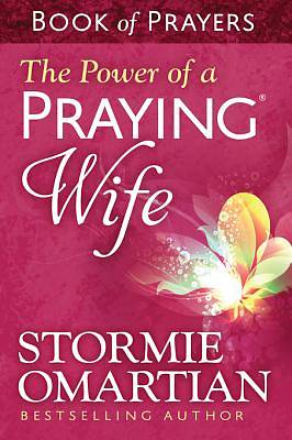 The Power of a Praying® Wife Book of Prayers [ePub Ebook]