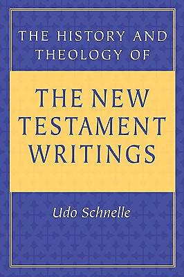 The History and Theology of the New Testament Writings