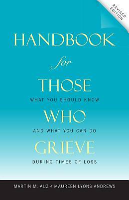 Picture of Handbook for Those Who Grieve