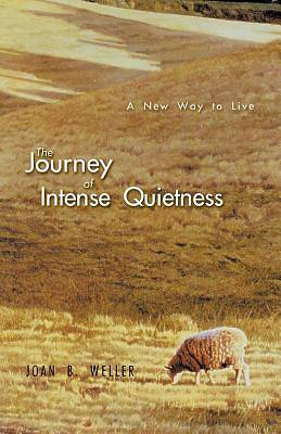 Picture of The Journey of Intense Quietness