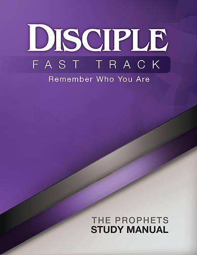 Picture of Disciple Fast Track Remember Who You Are The Prophets Study Manual  - eBook [ePub]