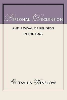 Picture of Personal Declension and Revival of Religion in the Soul