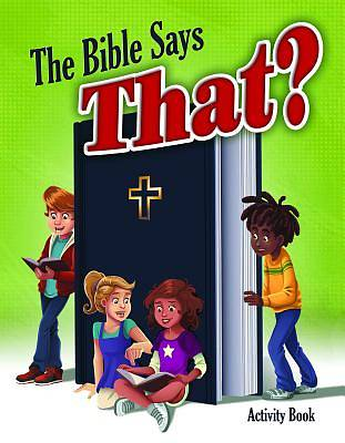 Color and ACT Bks - The Bible Says That? - Upper Elementary
