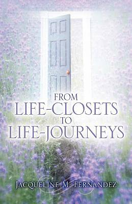 From Life-Closets to Life-Journeys