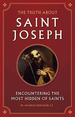 Picture of The Truth about Saint Joseph