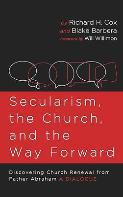 Picture of Secularism, the Church, and the Way Forward