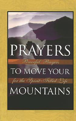 Picture of Prayers to Move Your Mountains
