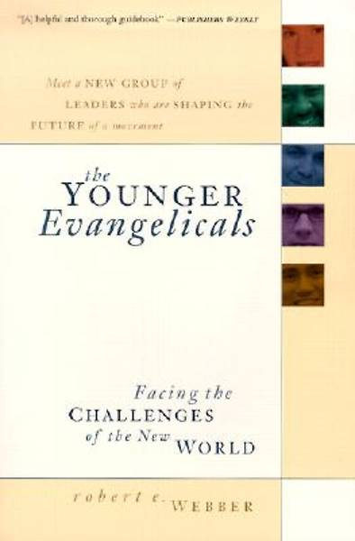 The Younger Evangelicals