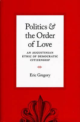 Politics and the Order of Love