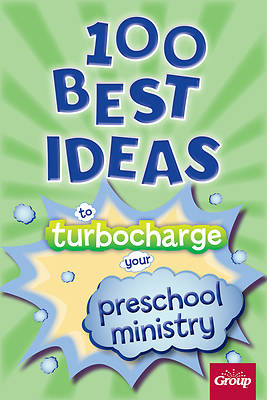 Picture of 100 Best Ideas to Turbo Charge Your Preschool Ministry