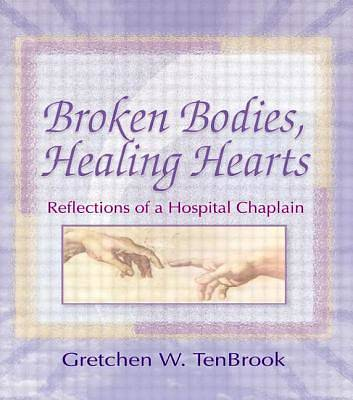 Broken Bodies, Healing Hearts