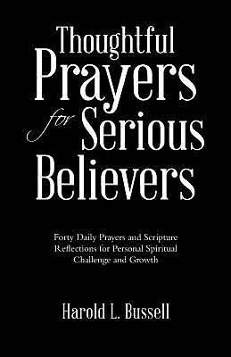 Thoughtful Prayers for Serious Believers