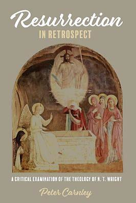 Picture of Resurrection in Retrospect