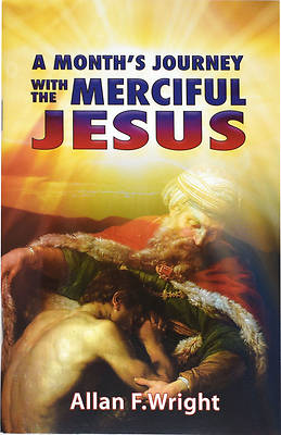 A Months Journey with the Merciful Christ