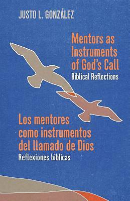 Picture of Mentors as Instruments of God's Call / Los Mentores Como Instrumentos del Llamado de Dios