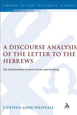 A Discourse Analysis of the Letter to the Hebrews