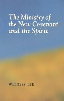 The Ministry of the New Covenant and the Spirit