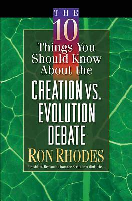 Picture of The 10 Things You Should Know about the Creation Vs. Evolution Debate