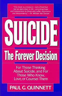 Suicide the Forever Decision