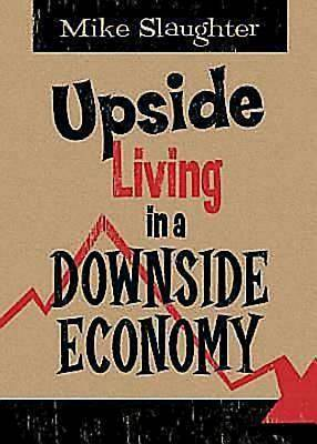 Upside Living in A Downside Economy - eBook [ePub]