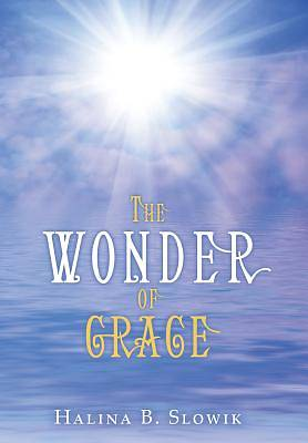 The Wonder of Grace