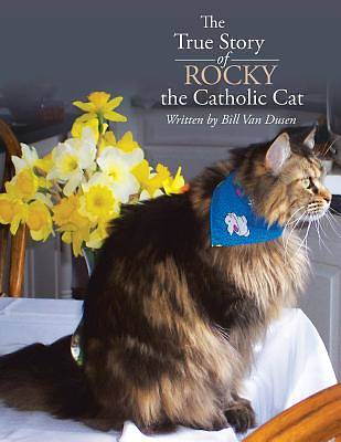 Picture of The True Story of Rocky the Catholic Cat