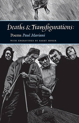 Deaths and Transfigurations
