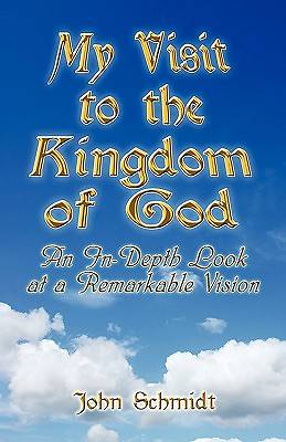 My Visit to the Kingdom of God